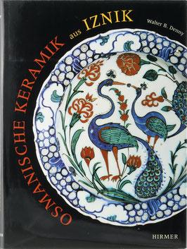 Denny, Walter B. - Osmanische Keramik aus Iznik
