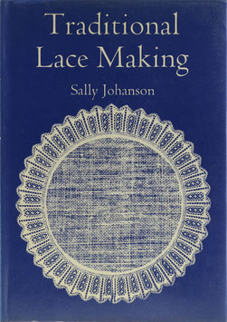 Johanson, Sally - Traditional Lace Making