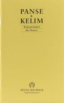 """Bausback, Franz - Panse + Kelim - Katalog zur Ausstellung zum Thema """"Begegnungen der Kunst"""""""