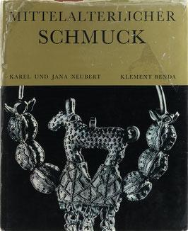 Benda, Klement - Mittelalterlicher Schmuck - Slawische Funde aus tschechoslowakischen Sammlungen und der Leningrader Eremitage