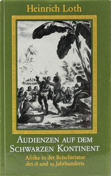 Loth, Heinrich - Audienzen auf dem schwarzen Kontinent