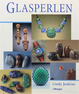 Jenkins, Cindy - Glasperlen - Vom einfachen bis zum anspruchsvollen Projekt