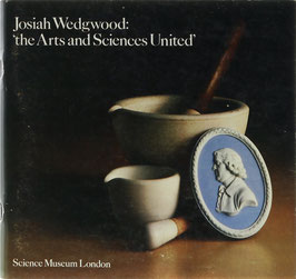 Josiah Wedgwood: 'the Arts and Sciences United' - An exibition of Josiah Wedgwood's correspondence, experiment books and the ceramic products he developed and manufactured