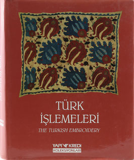 Türk Islemeleri - The Turkish Embroidery