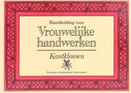 Handleiding voor Vrouwelijke Handwerken - De verschillende soorten van Handwerken voor School en Huis - Onderricht in het Kantwerken