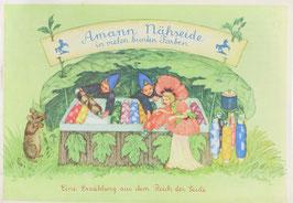 Amann Nähseide in vielen bunten Farben - Eine Erzählung aus dem Reich der Seide