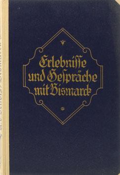 Scholz, Adolf von - Erlebnisse und Gespräche mit Bismarck