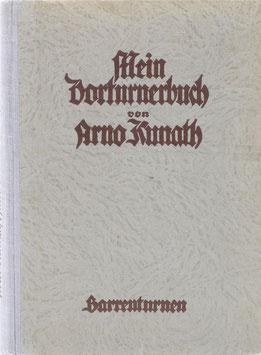 Kunath, Arno - Mein Vorturnerbuch - Ein Lehrgang des Geräteturnens für Jugendturner und Männer