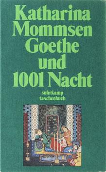 Mommsen, Katharina - Goethe und 1001 Nacht