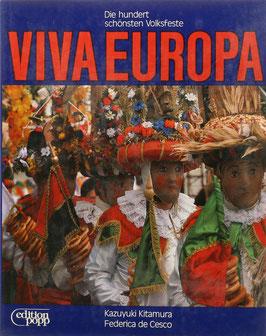 De Cesco, Federica (Text) und Kitamura, Kazuyuki (Fotos) - Viva Europa - Die hundert schönsten Volksfeste