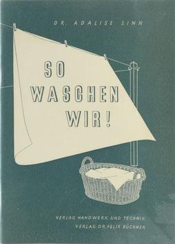 Sinn, Adalise - So waschen wir! - Ein Arbeitsbuch