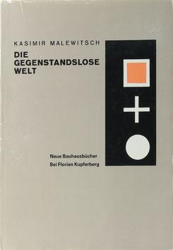 Malewitsch, Kasimir - Die gegenstandslose Welt