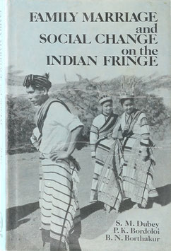 Family, Marriage and Social Change on the Indian Fringe