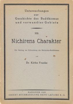 Franke, Käthe - Nichirens Charakter - Ein Beitrag zur Erforschung des Mahayana-Buddhismus