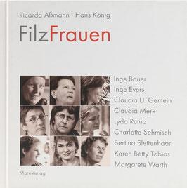 Aßmann, Ricarda und König, Hans - FilzFrauen - Künstlerinnen im Portrait