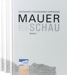 Mauerschau - Festschrift für Manfred Korfmann - 3 Bände