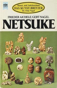 Aichele, Frieder und Nagel, Gert - Netsuke