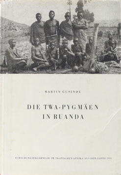Gusinde, Martin - Die Twa-Pygmäen in Ruanda