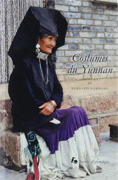 Formoso, Bernard - Costumes du Yunnan (Chine) - Identité et symbolique de la parure
