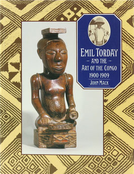 Mack, John - Emil Torday and the Art of the Congo 1900-1909