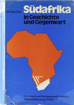 Bilger, Harald R. - Südafrika in Geschichte und Gegenwart