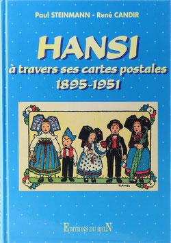 Steinmann, Paul und Candir, René - Hansi à travers ses cartes postales 1895-1951
