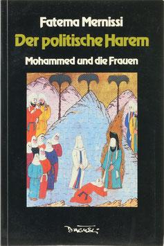 Mernissi, Fatema - Der politische Harem - Mohammed und die Frauen