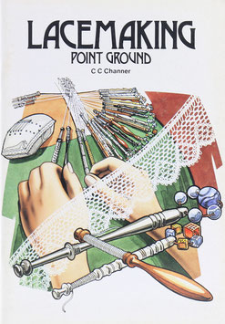 Channer, C. C. - Lacemaking - Point Ground