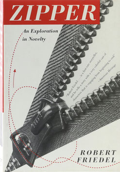 Friedel, Robert - Zipper - An Exploration in Novelty