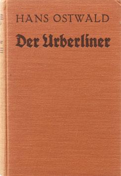 Ostwald, Hans - Der Urberliner in Witz, Humor und Anekdote