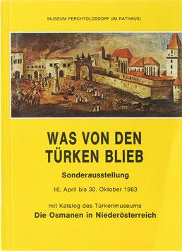 Gutkas, Karl (Bearb.) - Was von den Türken blieb