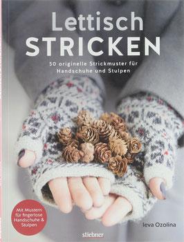 Ozolina, Ieva - Lettisch Stricken - 50 originelle Strickmuster für Handschuhe und Stulpen