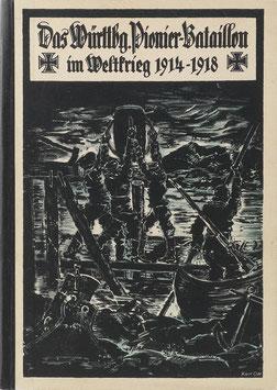 Knies, L. - Das württembergische Pionier-Bataillon Nr. 13 im Weltkrieg 1914-1918