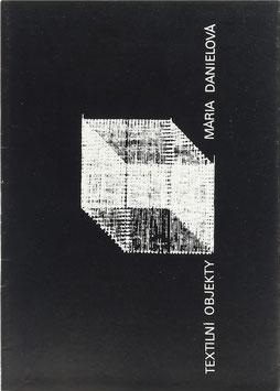 Maria Danielová - Textilni Objekty