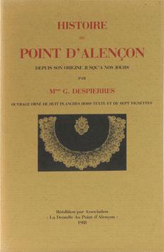 Despierres, G. - Histoire du Point d'Alencon depuis son origine jusqu'a nos jours