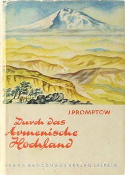 Promptow, J. - Durch das Armenische Hochland