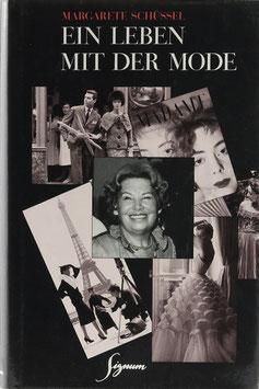 Schüssel, Margarete - Ein Leben mit der Mode