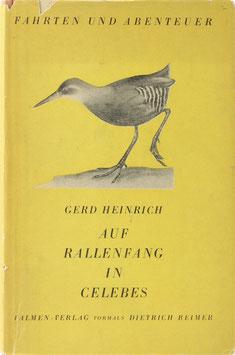 Heinrich, Gerd - Auf Rallenfang in Celebes