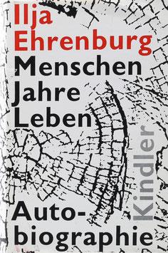 Ehrenburg, Ilja - Menschen, Jahre, Leben - Autobiographie
