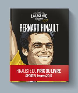 La Légende Dessinée Bernard Hinault by Greg