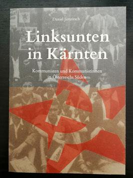 Linksunten in Kärnten - KommunistInnen in Österreichs Süden