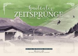 Band 2: Gailtaler Zeitsprünge - Ein Tal im Wandel der Zeit
