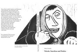 Niksala, Smarikua und Štoklca
