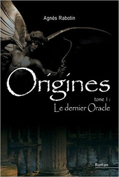 Origines, tome 1 : Le dernier oracle