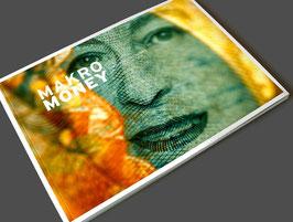 MAKRO MONEY - DER SCHÖNE SCHEIN