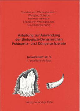 Anleitung zur Anwendung der Biologisch-Dynamischen Präparate