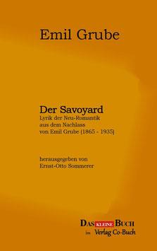 Emil Grube, Der Savoyard