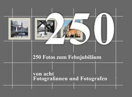 """Ausstellung """"250"""" - das Buch dazu"""
