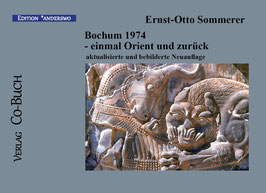 Ernst-Otto Sommerer, Bochum 1974 - einmal Orient und zurück