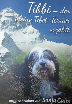 Tibbi- der kleine Tibet-Terrier erzählt